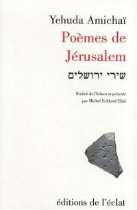 Poèmes de Jérusalem : Edition bilingue français-hébreu
