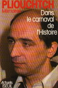 Dans le carnaval de l'histoire