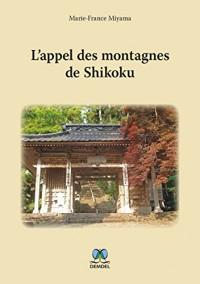 L'appel des montagnes de Shikoku
