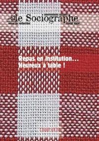 Le Sociographe n°62. Repas en Institution... Heureux à Table !