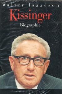 Kissinger : a Biography / Walter Isaacson