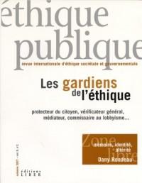 Ethique Publique V 09 N 02 les Gardiens de l Ethique