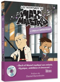 Max & Maestro. Tome 1, l'oreille absolue