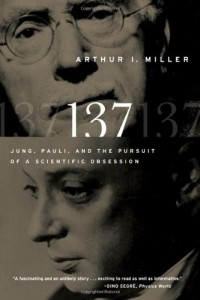 137 - Jung, Pauli, and the Pursuit of a Scientific  Obsession