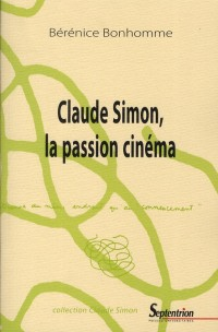 Claude Simon la Passion du Cinema