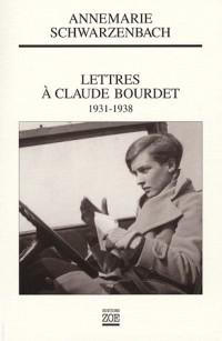 Lettres à Claude Bourdet : 1931-1938