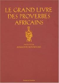 Le Grand Livre des proverbes africains