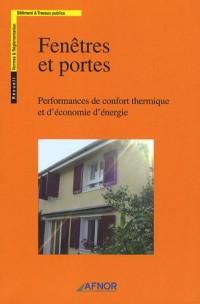 Fenêtres et portes : Performances de confort thermique et d'économie d'énergie