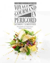Voyage gourmand en Périgord