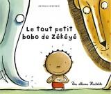 LE TOUT PETIT BOBO DE ZÉKÉYÉ