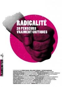 Radicalité : 20 penseurs vraiment critiques