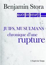 Juifs, musulmans la grande séparation [Poche]