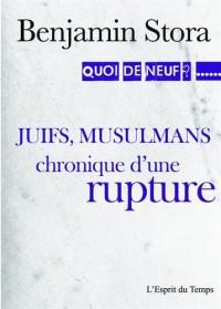Juifs, musulmans la grande séparation