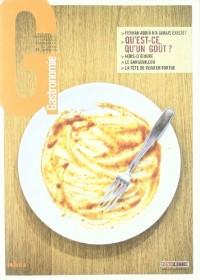 Les Cahiers de la Gastronomie, n° 3 : Qu'est-ce qu'un goût?