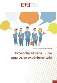 Prosodie et sens : une approche expérimentale