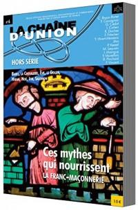 CES MYTHES QUI NOURISSENT LA FRANC-MACONNERIE