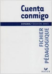 Cuenta Conmigo : Espagnol, 3e LV2, 1ère LV3 (Manuel du professeur)