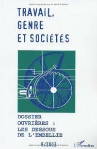 Travail, genre et sociétés N° 8/2002 : Ouvrières : les dessous de l'embellie