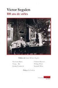 Victor Segalen - 100 ans de stèles