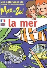 Les coloriages de Max et Zoe : la Mer