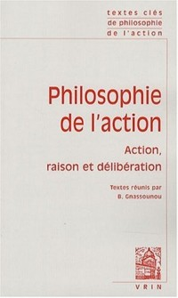 Textes Clés de philosophie de l'action