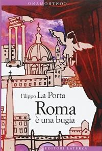 Contromano: Roma e UNA Bugia