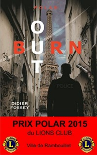 Burn-out - Prix Polar 2015 du Lions Club