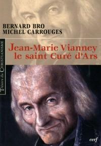 Jean-Marie Vianney le saint Curé d'Ars