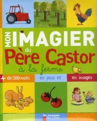 Mon imagier du Père Castor à la ferme