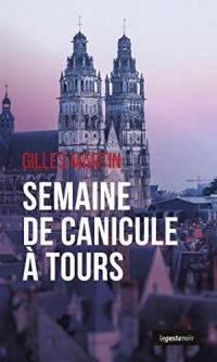 Semaine de Canicule a Tours