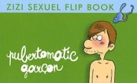 Flip Zizi : Pubertomatic garçon