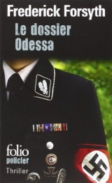 Le dossier Odessa [Poche]
