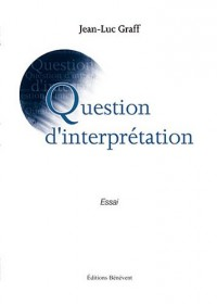 Question d'Interprétation