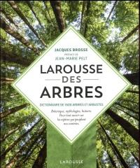 Larousse des arbres : Dictionnaire de 1600 arbres et arbustes