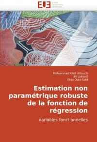 Estimation non paramétrique robuste de la fonction de régression: Variables fonctionnelles