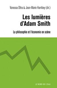Les lumières d'Adam Smith : La philosophie et l'économie en scène