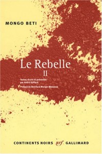 Le Rebelle : Tome 2