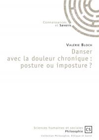 Danser avec la douleur chronique: posture ou imposture ?