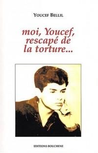Moi, Youcef, rescapé de la torture...