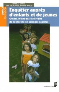 Enquêtes auprès d'enfants et de jeunes : Objets, méthodes et terrains de recherche en sciences sociales
