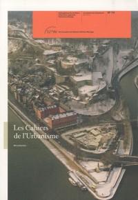 Les Cahiers de l'Urbanisme, N° 74 Mai 2010 : Miscellanées