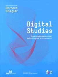 Digital studies : Organologie des savoirs et technologies de la connaissance
