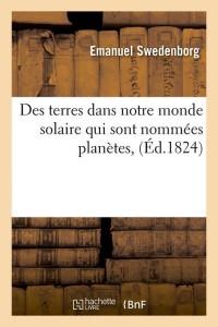Des Terres Dans Notre Monde Solaire  ed 1824