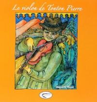 Le violon de tonton Pierre