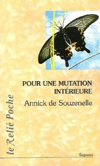 Pour une mutation intérieure