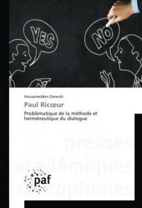 Paul Ricœur: Problématique de la méthode et herméneutique du dialogue