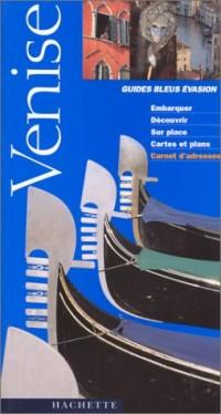 Guides Bleus Evasion Venise
