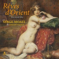 Rêves d'Orient, mon Musée idéal