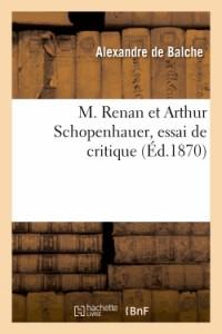M. Renan et Arthur Schopenhauer, Essai de Critique