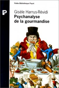 Psychanalyse de la gourmandise